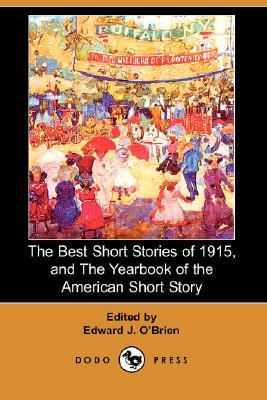 The Best Short Stories of 1915, and the Yearbook of the American Short Story