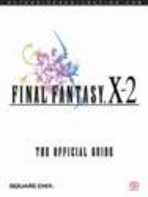 Final Fantasy X-2: The Official Guide