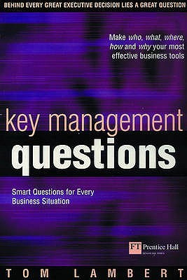Key Management Questions: Killer Questions for Every Business Situation