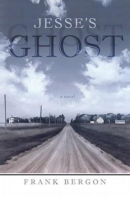 Jesse's Ghost by Frank Bergon