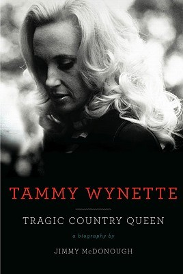 Tammy Wynette by Jimmy McDonough