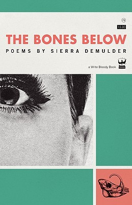 Hannah (bookwormstalk)'s review of The Bones Below: Poems by Sierra