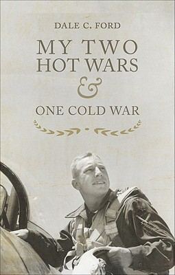 My Two Hot Wars & One Cold War