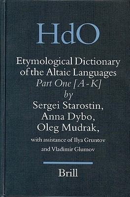 Etymological Dictionary Of The Altaic Languages, 3 Volumes (Handbook Of Oriental Studies/Handbuch Der Orientalistik Part 8: Uralic & Central Asian Studies, 8)
