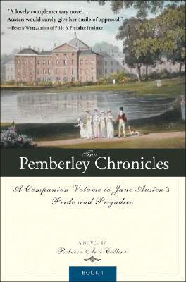 The Pemberley Chronicles (The Pemberley Chronicles, #1)