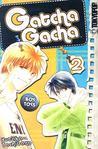 Gatcha Gacha, Volume 2