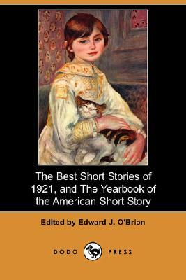 The Best Short Stories of 1921, and the Yearbook of the American Short Story