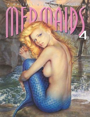 Mermaids 4: A Gallery Girls Collection