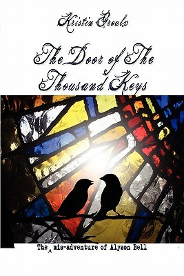 The Door of the Thousand Keys (mis-adventures of Alyson Bell #4)
