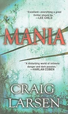 Mania by Craig Larsen