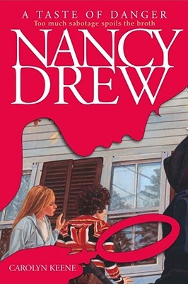 A Taste of Danger (Nancy Drew, #174)
