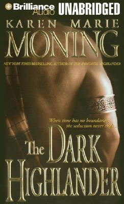 The Dark Highlander by Karen Marie Moning