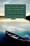 Surrendering Our Stress by Joan Guntzelman