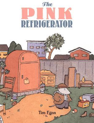 Ebook The Pink Refrigerator by Tim Egan TXT!
