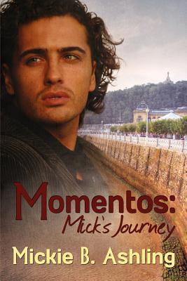 Momentos: Mick's Journey (Basque, #3)