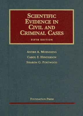 Scientific Evidence in Civil and Criminal Cases (University Casebook) (5th edition)