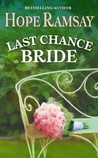 Last Chance Bride by Hope Ramsay