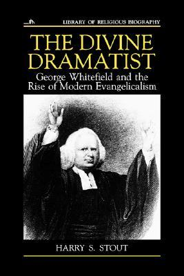 The Divine Dramatist by Nathan O. Hatch