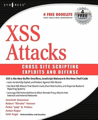 Cross Site Scripting Attacks by Seth Fogie