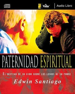 paternidad espiritual edwin santiago