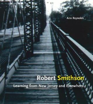 robert-smithson-learning-from-new-jersey-and-elsewhere
