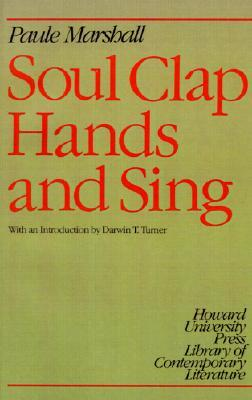 Soul Clap Hands and Sing by Paule Marshall