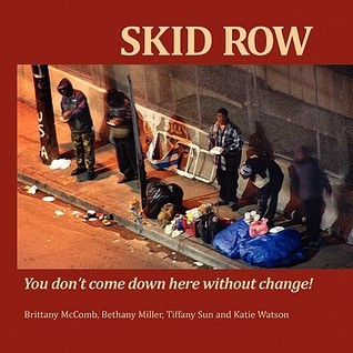 Skid Row: You Don't Come Down Here Without Change!