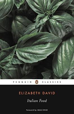 Italian Food by Elizabeth David