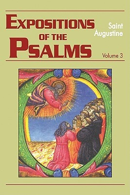 Expositions of the Psalms 3, 51-72