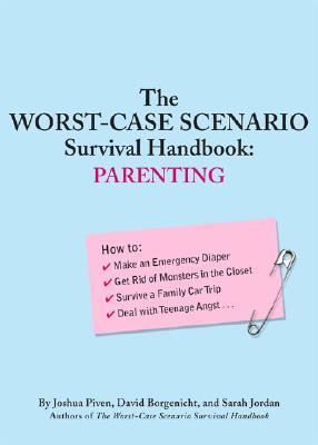The Worst-Case Scenario Survival Handbook by Joshua Piven