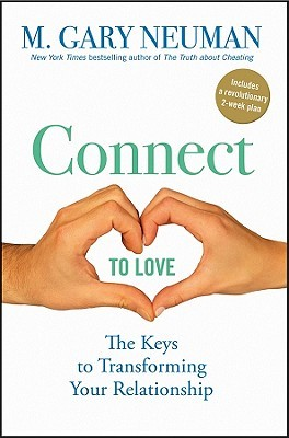 Connect to Love by M. Gary Neuman