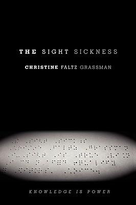 The Sight Sickness