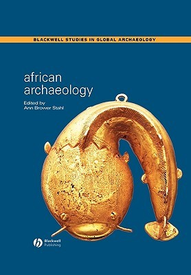 African Archaeology by Ann Brower Stahl