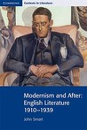 Modernism and After: English Literature 1910-1939