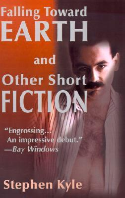 Falling Toward Earth and Other Short Ficton