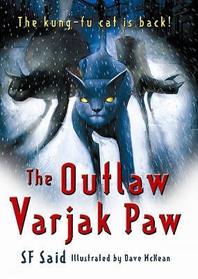 The Outlaw Varjak Paw by S.F. Said