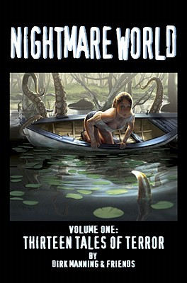 Nightmare World, Vol. 1: 13 Tales Of Terror (Nightmare World, #1)