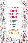 It Takes One to Know One: Poetry & Prose
