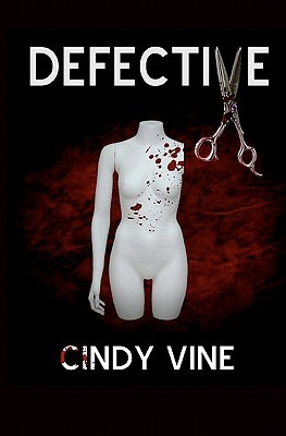 Defective by Cindy Vine
