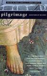 Pilgrimage: Adventures of the Spirit