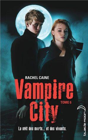 Fin de partie (Vampire city, Tome 6)