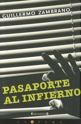 Pasaporte al Infierno = Passport to Hell