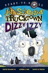 Dizzy Izzy by Jon Scieszka