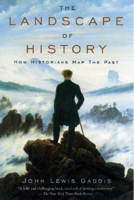 The landscape of history how historians map the past by john lewis 28437 gumiabroncs Choice Image