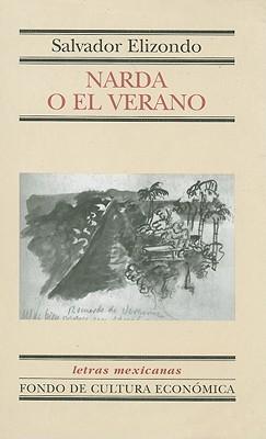 Narda o el verano by Salvador Elizondo