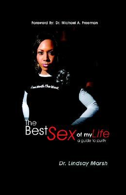 The Best Sex of My Life by Lindsay Marsh