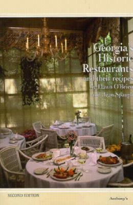 Georgia's Historic Restaurants and Their Recipes (Historic Restaurants Series)