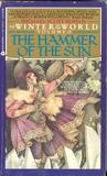 The Hammer of the Sun (The Winter of the World, #3)