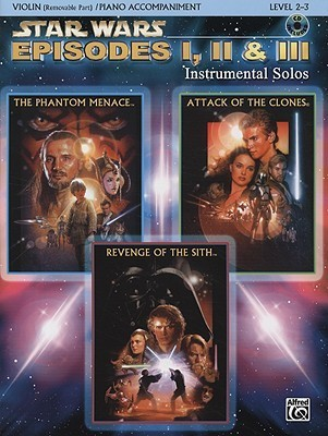 Star Wars Episodes I, II & III: Instrumental Solos [With CD]