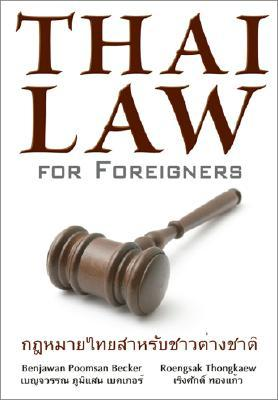Thai Law for Foreigners - The Thai Legal System Easily Explained